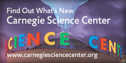Find Out What's New - Carnegie Science Center